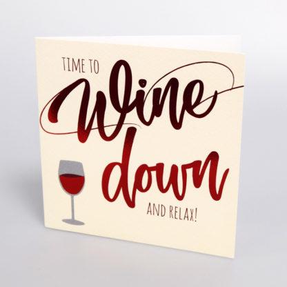 Wine down greeting card